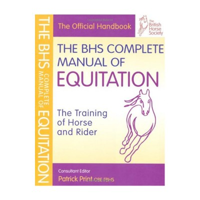 BHS Complete Manual of Equitation – NEW