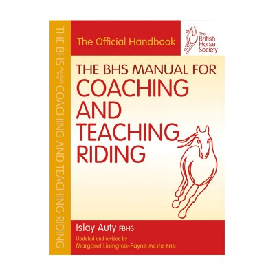 BHS Manual for Coaching and Teaching Riding – NEW