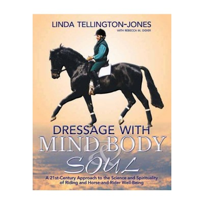 Dressage with Mind, Body & Soul – NEW